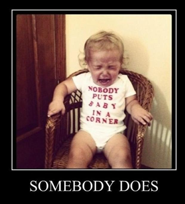 nobody puts baby in the corner, funny demotivational posters