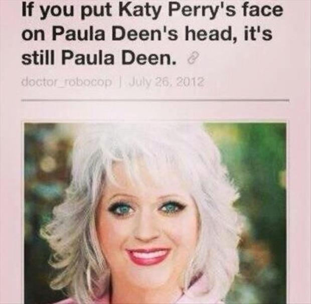 paula dean, katy perry, funny pictures