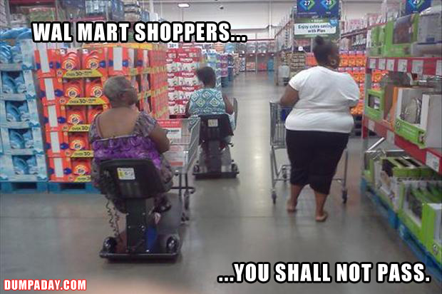 people of wal mart, you shall not pass