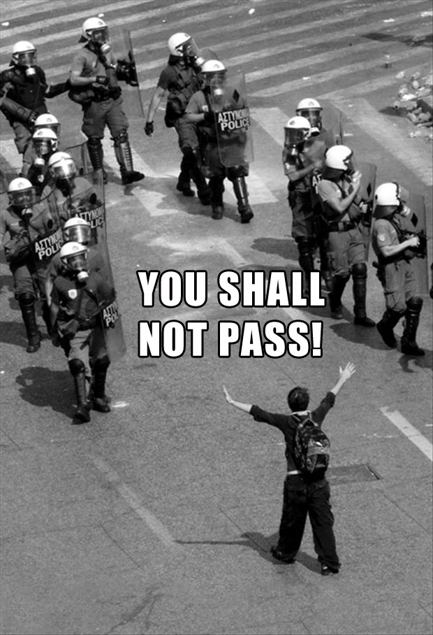police, you shall not pass