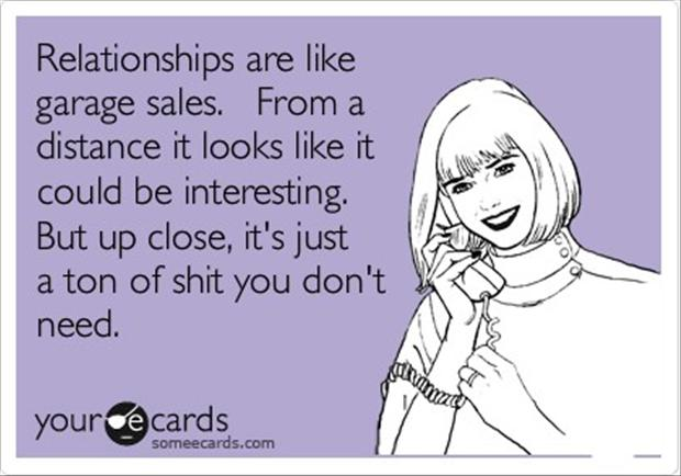 relationships are like garage sales, funny quotes