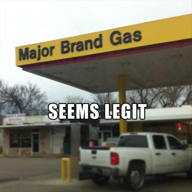 seems legit, gas station