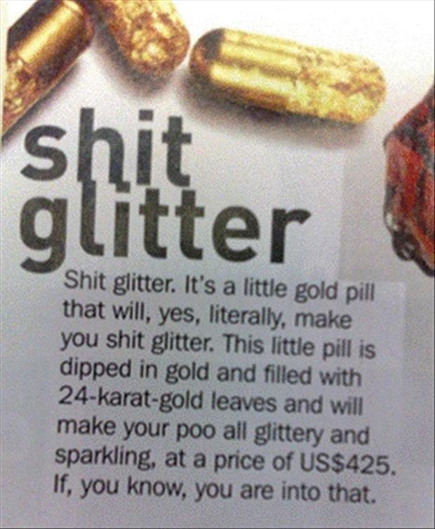 shit glitter, gold flakes in your poop
