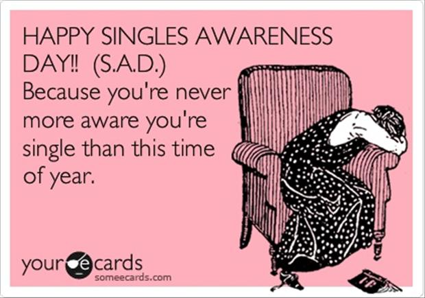 Singles Awareness Day Funny Quotes Dump A Day