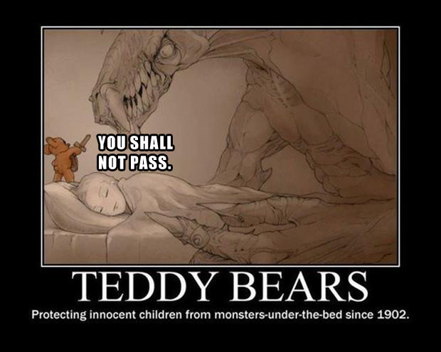 teddy bear, you shall not pass
