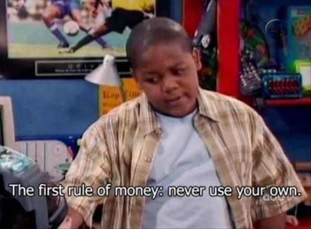 the first rule of money