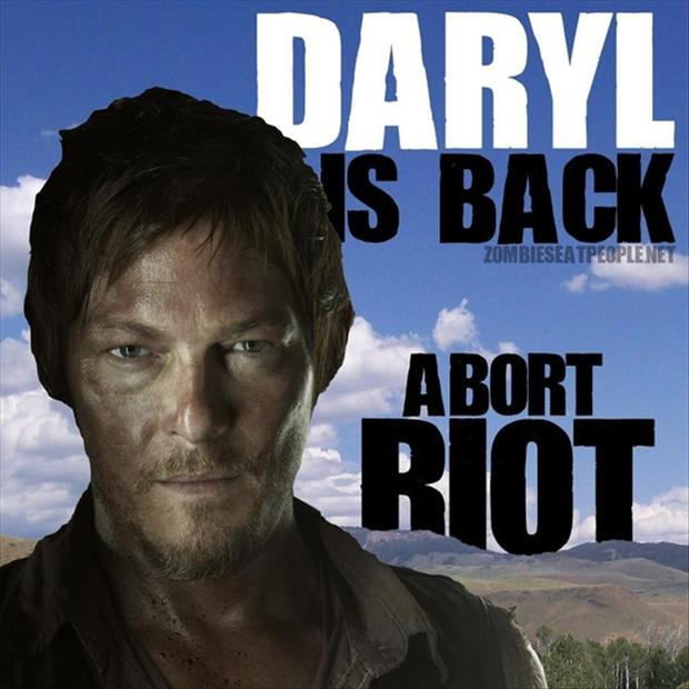 Daryl Dixon is back, stop riot
