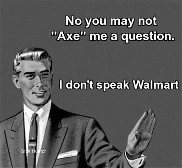 I don't speak wal mart