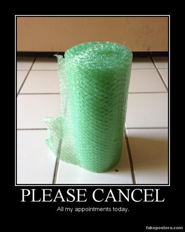 a funny demotivational posters, bubble wrap