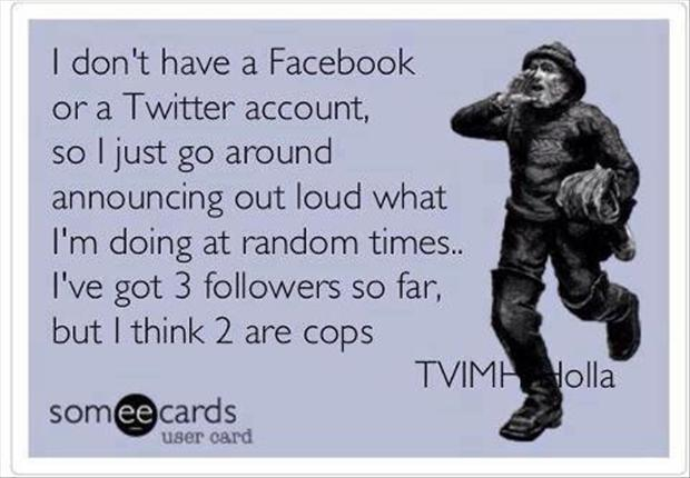 a funny followers stalkers cops pictures