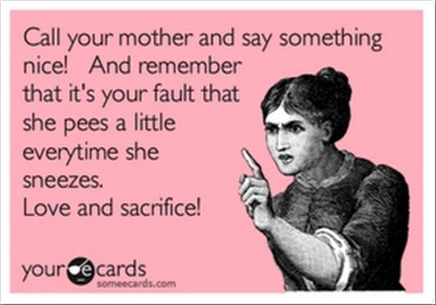 call your mother, funny quotes