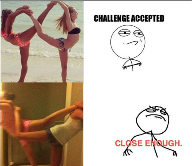 challenge accepted, close enough