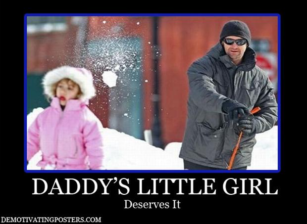 demotivational posters, daddys girl