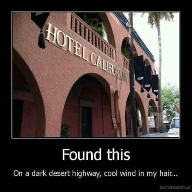 demotivational posters, hotel california
