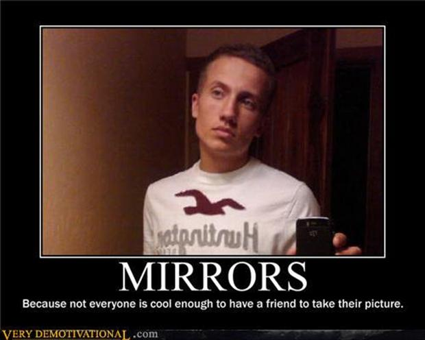 demotivational posters, mirrors