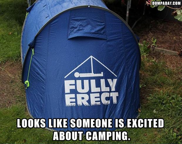 fully erect, tents, camping, funny pictures