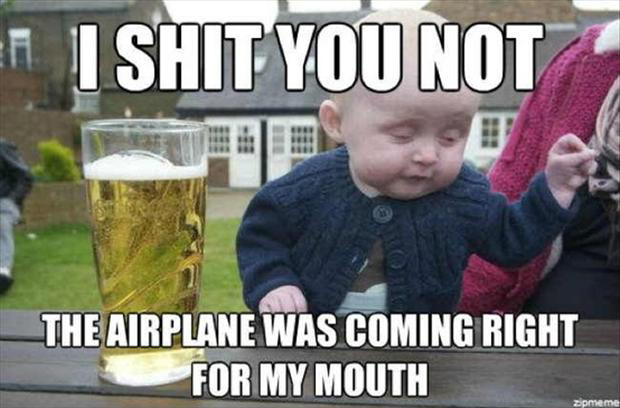 funny drunk baby meme, airplane