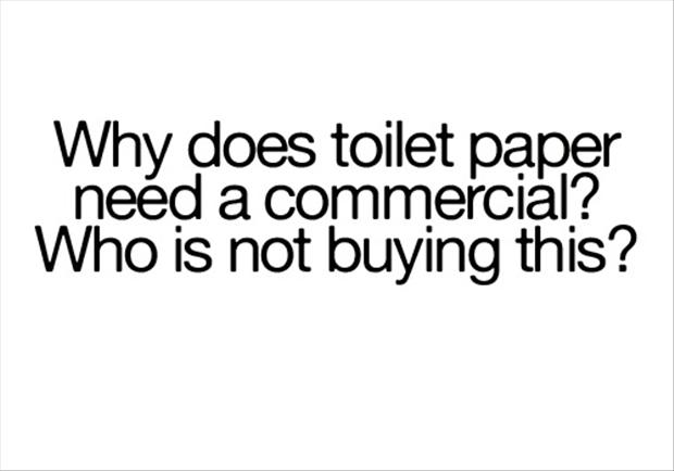 funny quotes, toilet paper