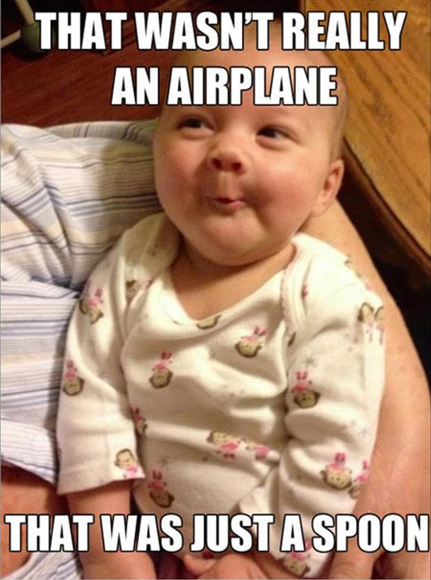 funny smart baby meme, that wasn't an airplane that was just a spoon
