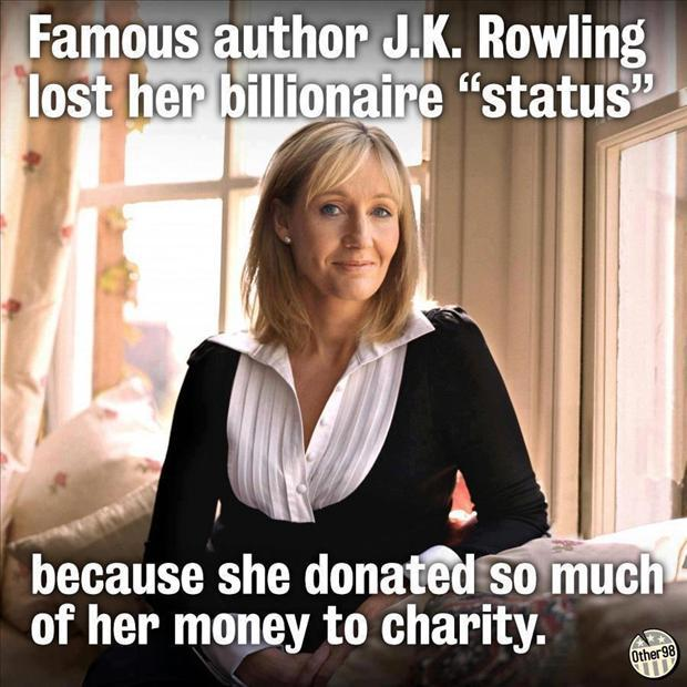 jk rowling donates most of her money to charity and lost her billionaire status