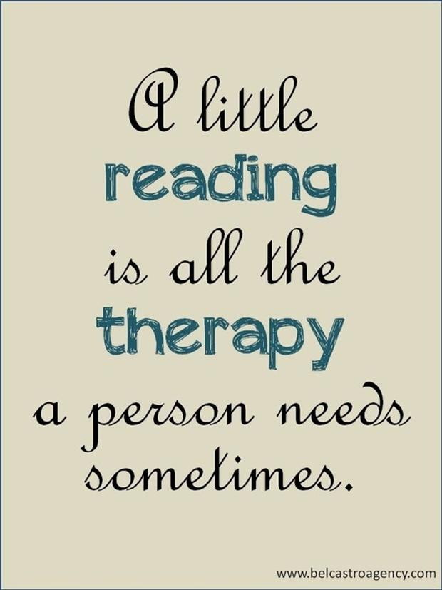 just a little reading is all the therapy a person needs sometimes
