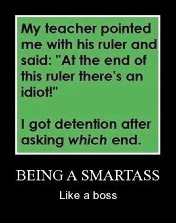 like a boss, smart ass