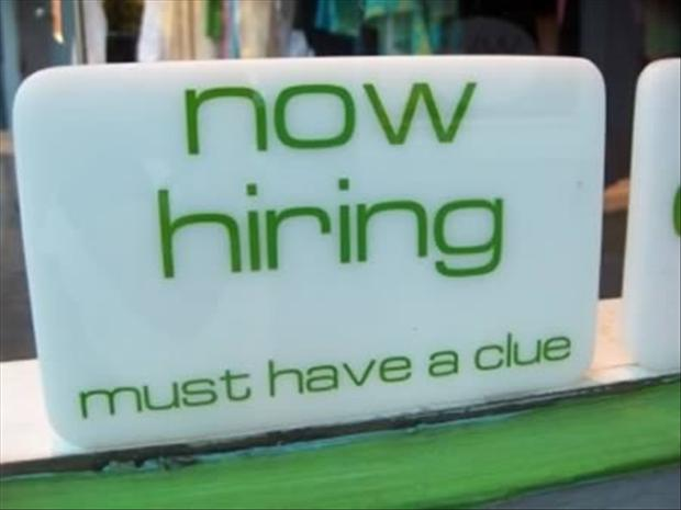 now hiring, funny signs