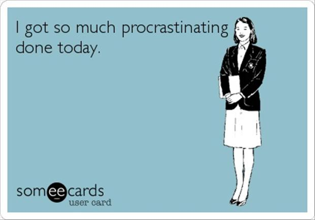 procrastination funny quotes