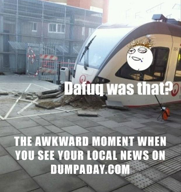 the awkward moment when, you see the news on dumpaday
