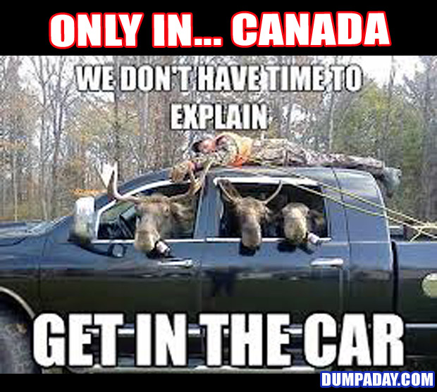 Funny Only In Pictures- Canada