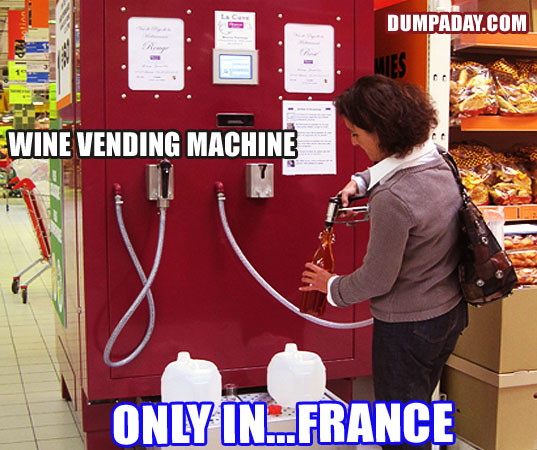 Funny Only In Pictures- France Wine Vending machines