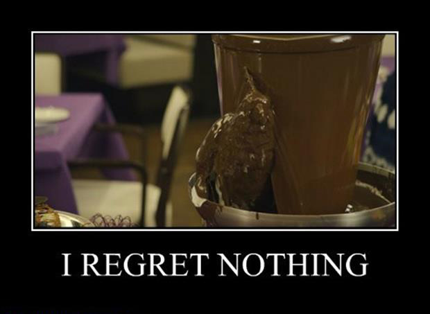 I regret nothing demotivational posters