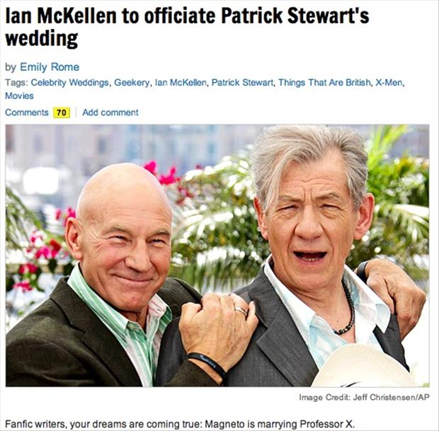 a Ian McKellan marrying off Patrick Stewart