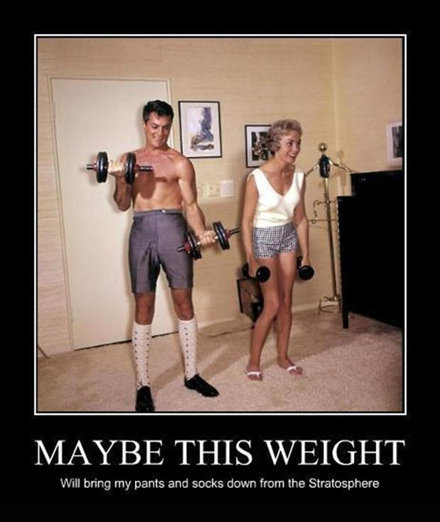 a lifting weights funny demotivational posters
