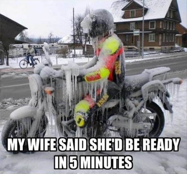 a my wife had said she's be ready in 5 minutes