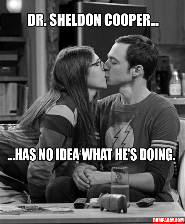 a sheldon cooper doesn't even know what he's doing