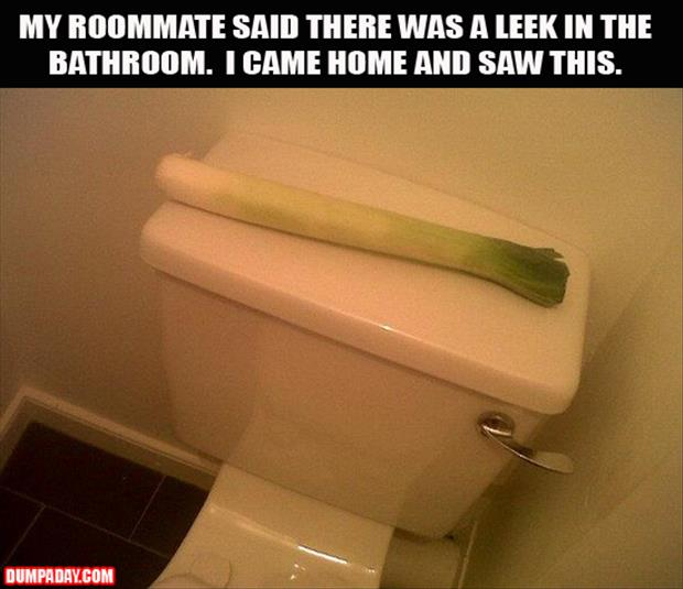 a there is a leak in the bathroom