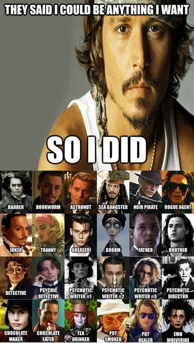 a they said I could be anything johnny depp