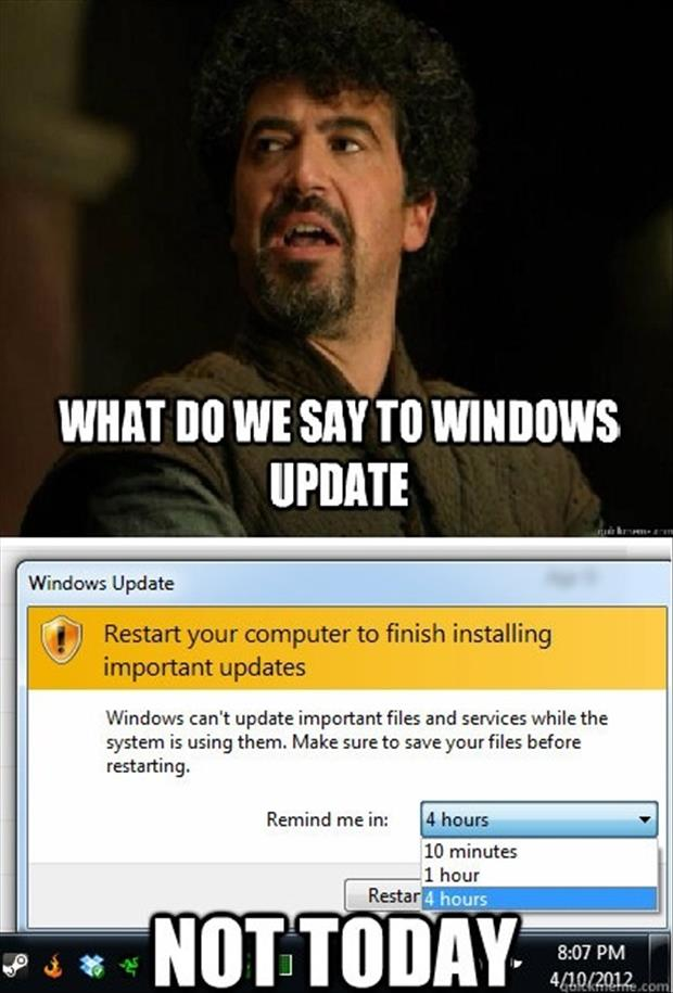 a windows updates not today