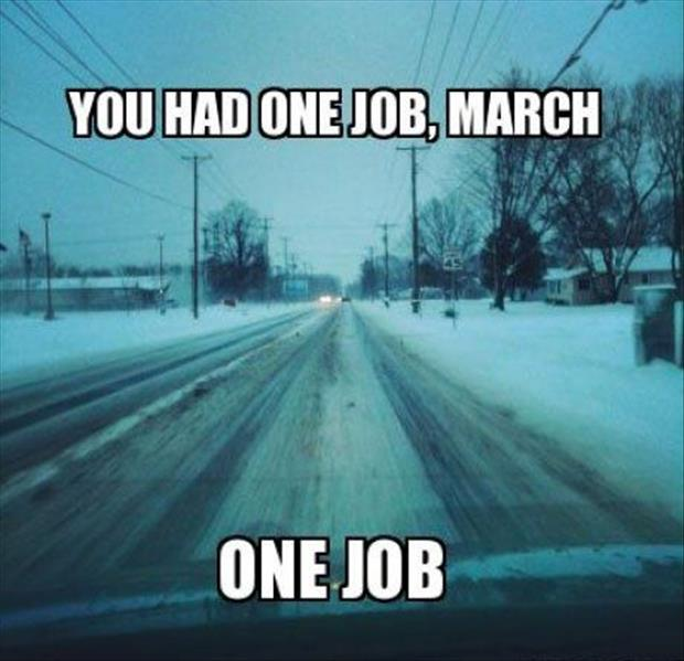a you had one job march