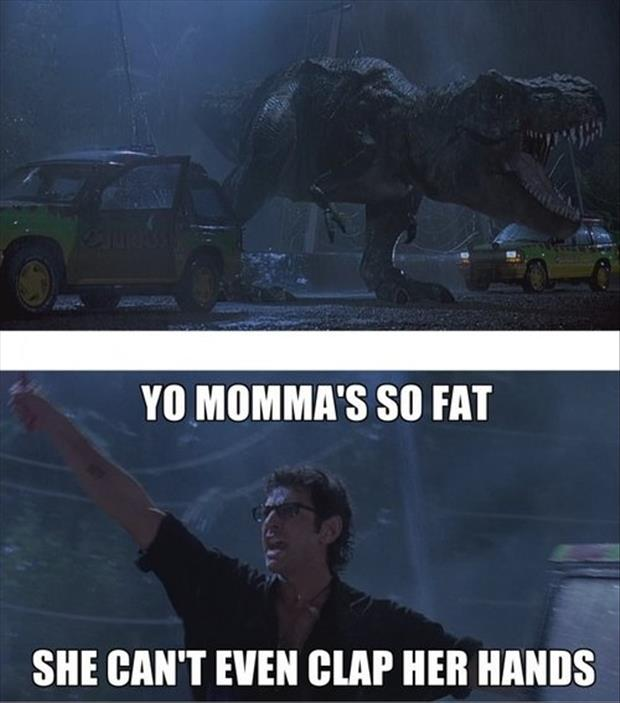 a your momma trex jokes