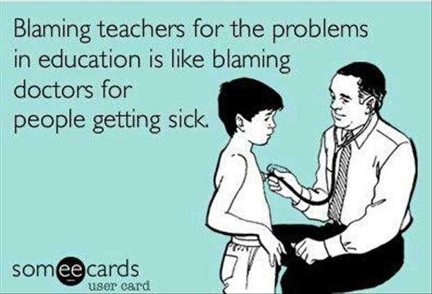 blaming teachers for dumb kids funny quotes