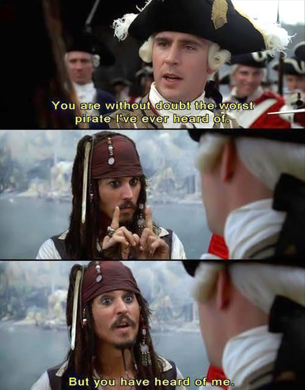 but you have heard of me captain jack sparrow