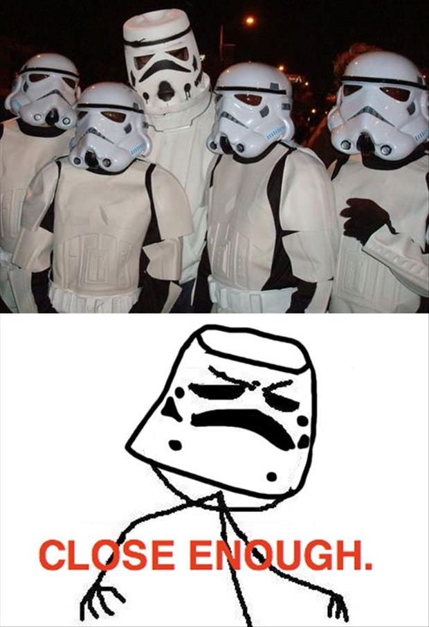 close enough storm troopers