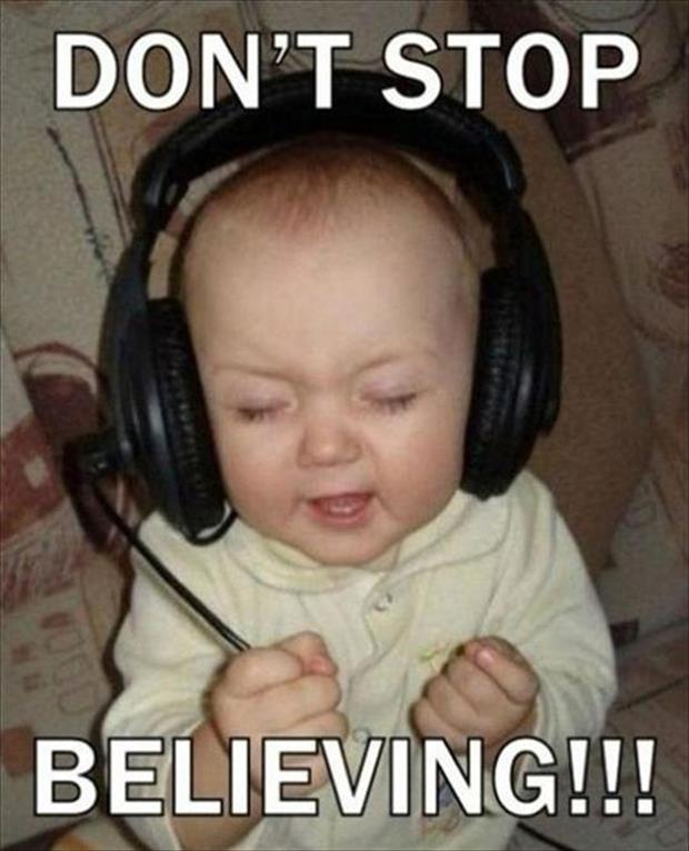dont stop believing, funny song