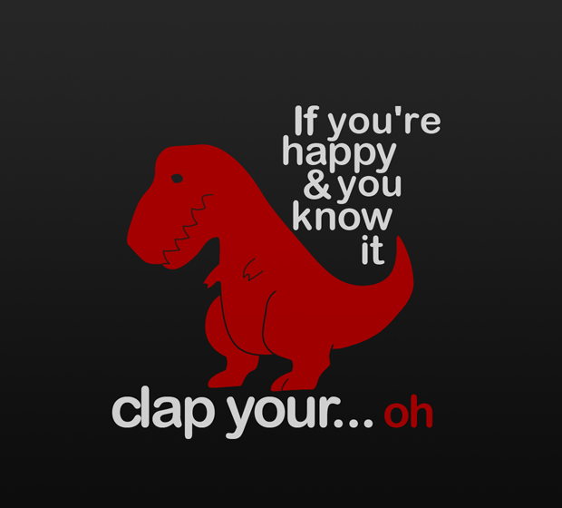 funny T-Rex clap your hands