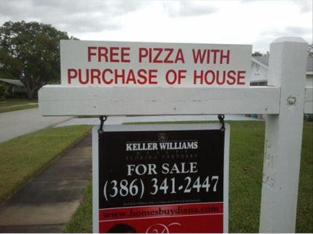 funny reality signs free pizza
