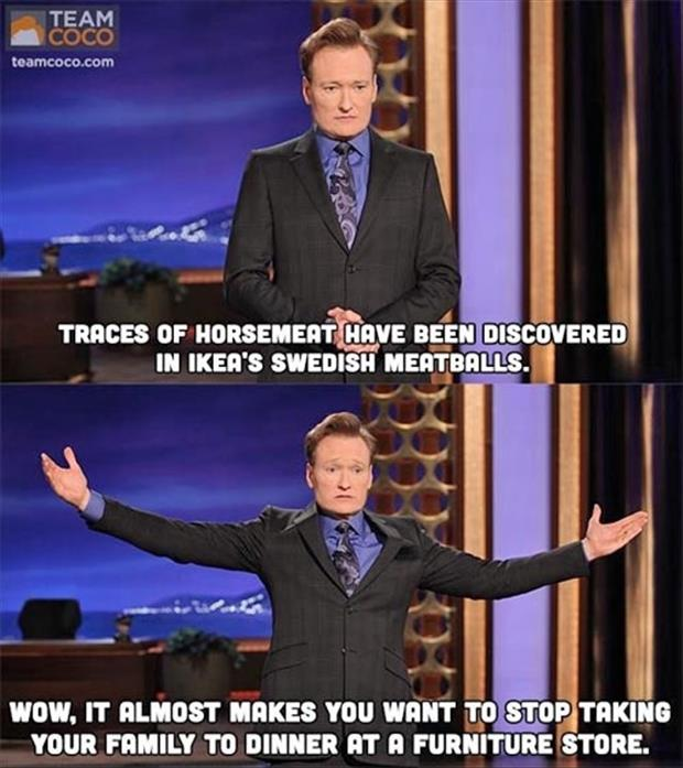 horse meat in ikea food, conan o brien