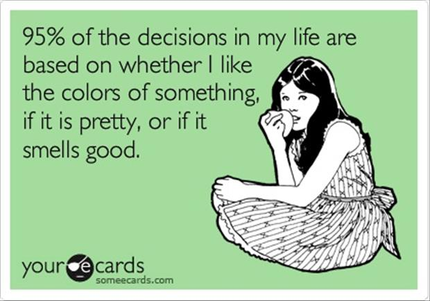 how I make my decisions