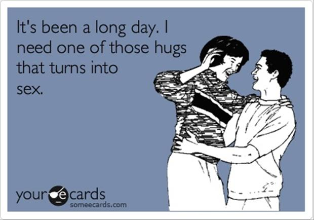 hugs that turns into sex, funny quotes
